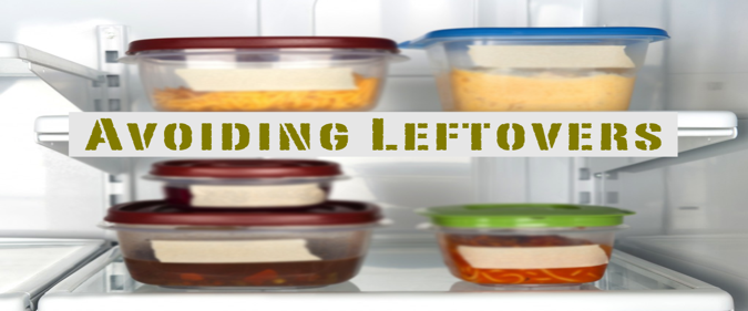 Avoiding Leftovers
